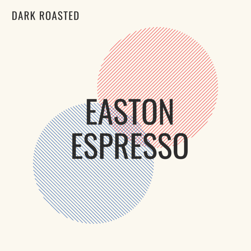 Easton Espresso